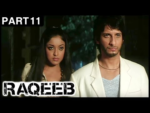 Raqeeb Hindi Movie | Part 11 | Jimmy Shergill, Sharman Joshi, Tanushree Dutta | Latest Hindi Movies