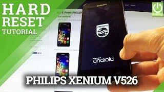 PHILIPS Xenium V526 Hard Reset - Format PHILIPS