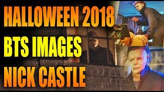 Halloween 2018: Behind The Scenes Images & Nick Castle