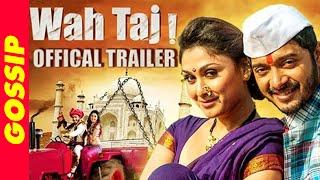 Wah Taj - Trailer Released - Shreyas Talpade - Manjari Fadnis - Bollywood Gossip 2016