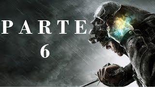 Dishonored Parte 6, Los Peldenton