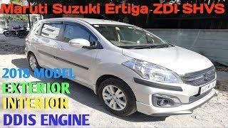 Maruti Suzuki ERTIGA ZDI SHVS INTERIOR EXTERIOR ENGINE 2018 MODEL