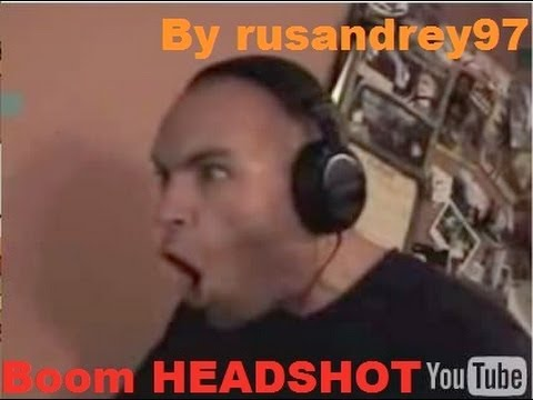 BOOM HEADSHOT!!1 :D