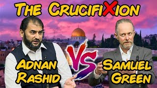 Video: Was Jesus Crucified? - Adnan Rashid vs Samuel Green
