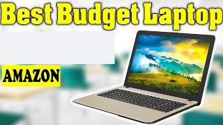 Best Budget Laptop On Amazon 2019
