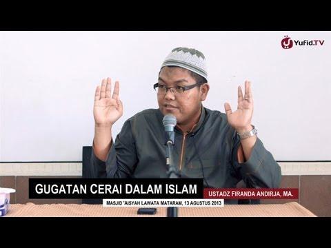 Pengajian Muslimah: Fiqih Khulu', Gugatan Cerai dalam Islam - Ustadz Firanda Andirja, MA.
