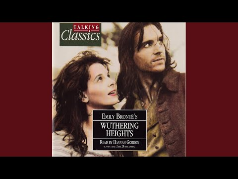Wuthering Heights: Chapter 8, A New Beginning