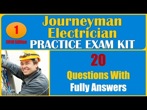 Journeyman Electrician Practice Test 1 (20 Questions With Fully Answers)