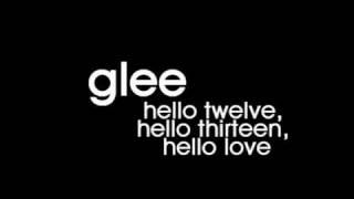 Watch Glee Cast Hello Twelve, Hello Thirteen, Hello Love video