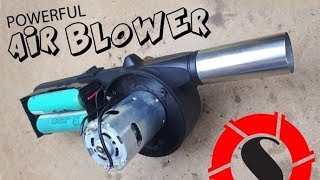 How to Make a Powerful Air Blower -  Kablosuz Hava Üfleme Fanı