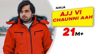download lagu Ajj Vi Chaunni Aah Full   Ninja Ft gratis
