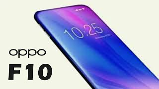Oppo F10 [2019] 5G Connectivity, Concept, Price & Release date!!!