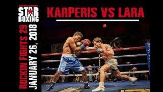 Rockin' Fights 29: Anthony Karperis vs Nelson Lara