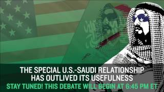 Live Debate: The Special U.S.-Saudi Relationship Has Outlived Its Usefulness