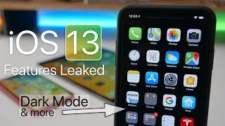 iOS 13 Leak - Confirmed Features Coming Soon