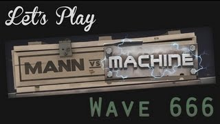 Let's Play - Mann Vs Machine Part 2 - Wave 666