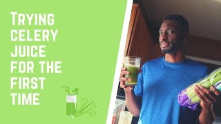 We Tried Making Celery Juice And This Is What Happened...