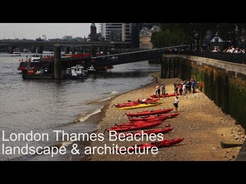 London Beaches: River Thames landscape and architecture