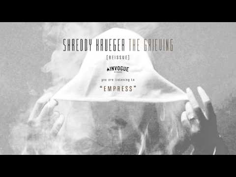 Shreddy Krueger - Empress
