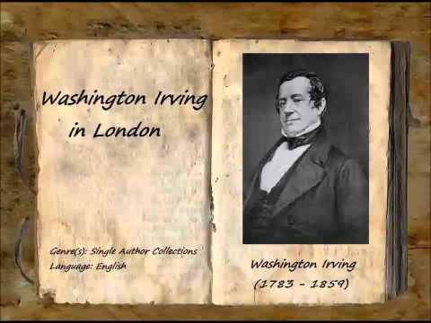 Washington Irving in London (FULL Audiobook)