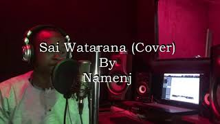 Sai Watarana {Cover} By Namenj Produced By @Drimzbeats