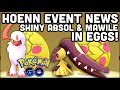 Lagu SHINY ABSOL & MAWILE IN 7KM EGGS POKEMON GO  ALL NEW RAIDS  SHINY GROUDON IS HERE