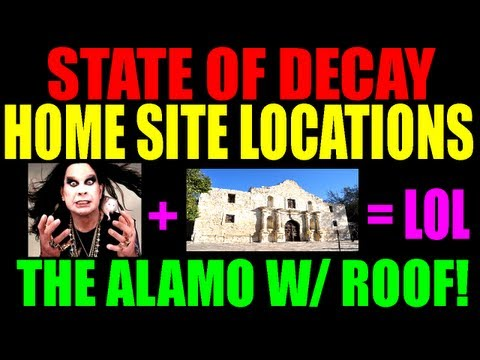 State Of Decay Potential Home Site Locations   The Alamo   Climbable Roof!   Complete Guide (HD)
