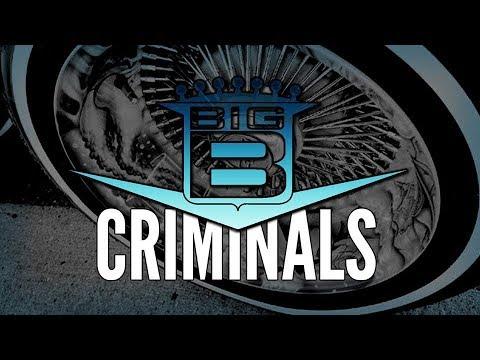 Big B - Criminals