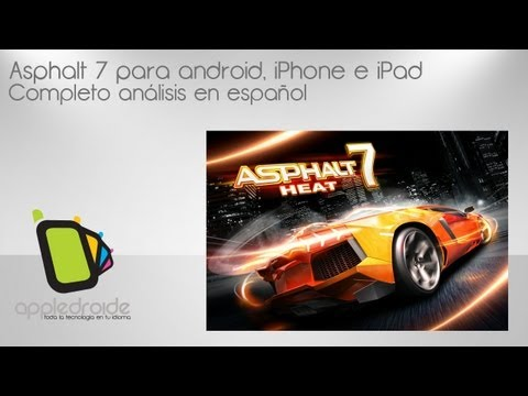 Review Asphalt 7 para android e iOS (iPhone. iPad)