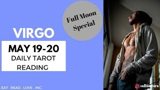 "VIRGO - ""A BIG TWIST IN THE END"" MAY 19-20 DAILY SPECIAL FULL MOON TAROT READING"
