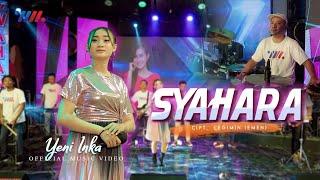 Download lagu Yeni Inka ft Wahana Musik | Syahara [  Live Concert ]