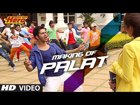 Making of Palat - Tera Hero Idhar Hai Song | Mai Tera Hero |...