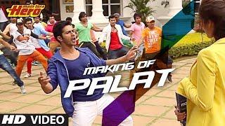 download lagu Making Of Palat - Tera Hero Idhar Hai Song gratis