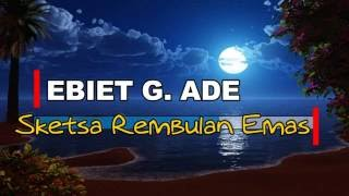[Midi Karaoke] ♬ Ebiet G. Ade - Sketsa Rembulan Emas ♬ +Lirik Lagu [High Quality Sound]