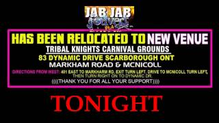 JAB JAB JOUVERT  has been moved to a BIGGER, BETTER location - Tribal Knights Grounds !!TONIGHT!!
