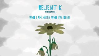 Relient K Who I Am Hates Who I 39 Ve Been Official Audio Stream