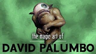 The Magic Art of David Palumbo