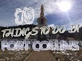 Top 15 Things To Do In Fort Collins, Colorado