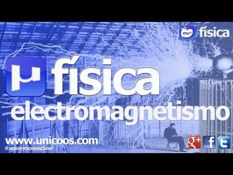 FISICA Campo electrico y magnetico 2ºBACHI unicoos diferencia de potencial