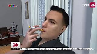 Hấp thụ khói thuốc lá qua da sẽ gây hại cho sức khoẻ | VTV24