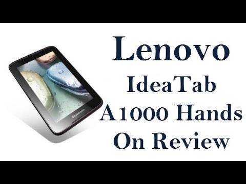 Lenovo IdeaTab A1000 Review- Specifications. Features. Benchmark and Gaming