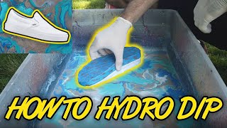 HOW to HYDRO Dip SHOES (Simple Steps) !!