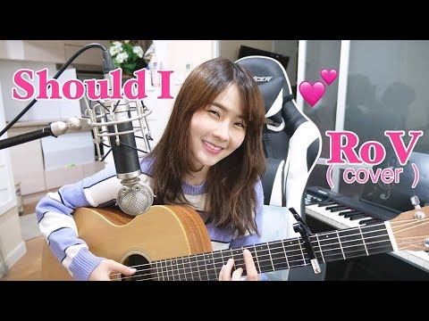 Should I (บอก)    RoV  「Cover by Kanomroo 」