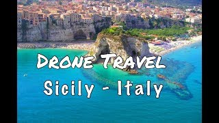 Drone Footage - Sicily Island - Italy 2018 By Drone Travel