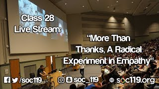 More Than Thanks, Another Experiment in Empathy - Soc 119 Live Stream