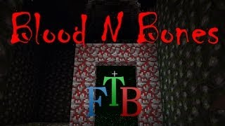 Minecraft FTB Blood and Bones - S2E3 - Lots to do!