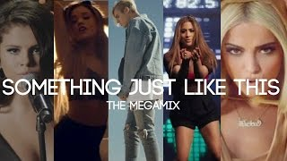 Something Just Like This | MEGAMIX (Ariana Grande,Selena Gomez,Justin Bieber,Alessia Cara & MORE)