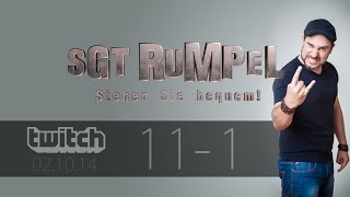 Livestream SgtRumpel #11 Part A