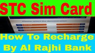 STC Saudi Telecom ( How To  Recharge For STC Sim By Al Rajhi Card)