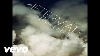 Watch Adam Lambert Aftermath video